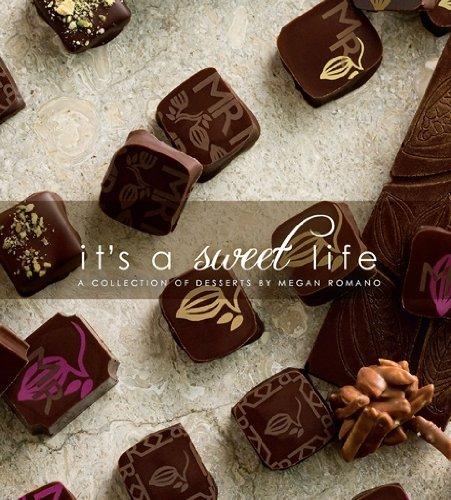 It's a Sweet Life - Megan Romano